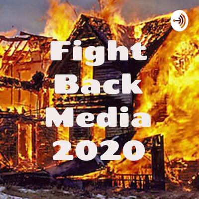 Fight Back Media 2020