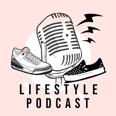 LIFESTYLE PODCAST