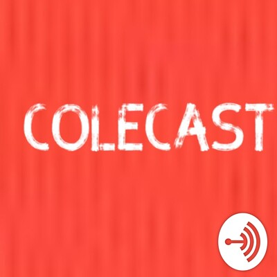 First ColeCast!