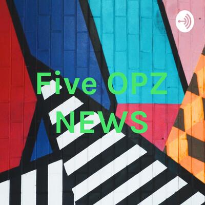 Five OPZ NEWS