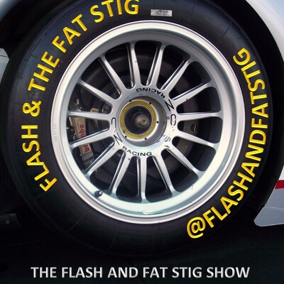 Flash and the fat Stig