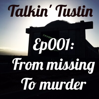 Ep001: From Missing to Murder