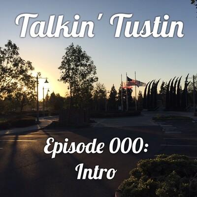 Episode 000: Intro