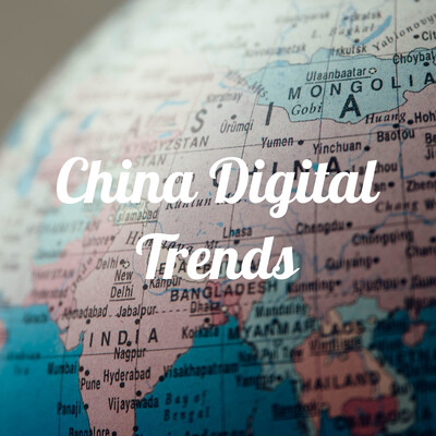China Digital Trends