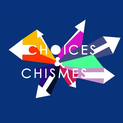 Choices & Chismes