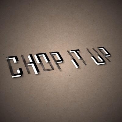 Chop It Up