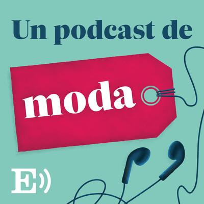 Un podcast de moda