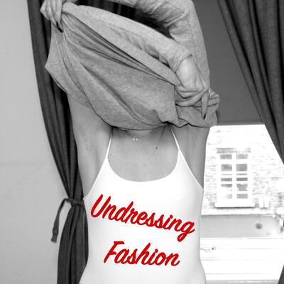 Undressing Fashion
