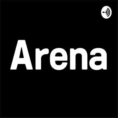 Arena Talks