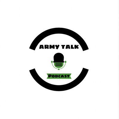 Army Talk Podcast
