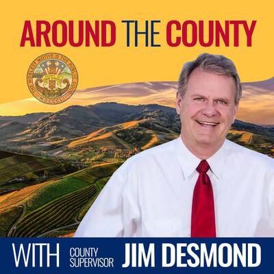 Around the County with Supervisor Jim Desmond