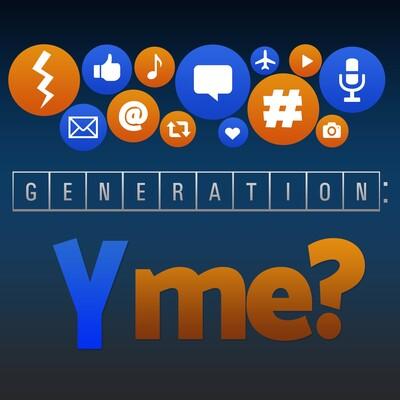 Generation: Y Me?