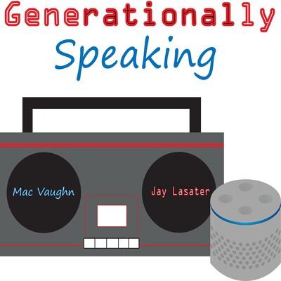Generationally Speaking