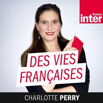 Des vies françaises