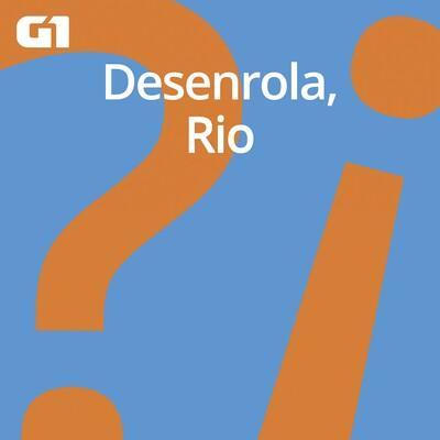 #63 Desenrola, Rio – A preparação para o segundo turno