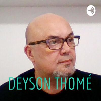 DEYSON THOMÉ