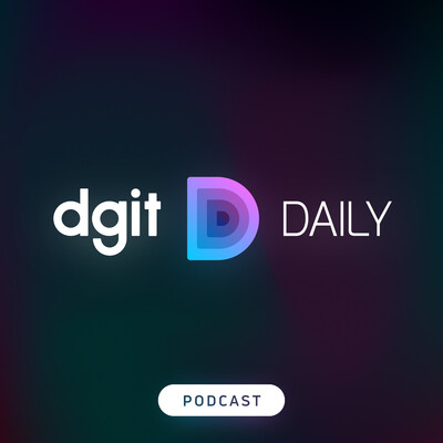 DGiT Daily Podcast