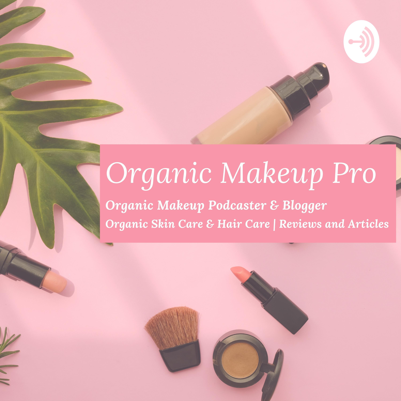 Organic Makeup Pro Podcast