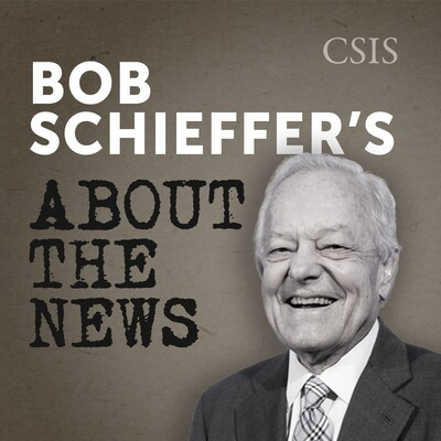 "Bob Schieffer's ""About the News"" with H. Andrew Schwartz"