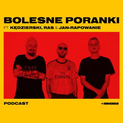 Bolesne Poranki ft. Piotr Kędzierski, Arek Ras Sitarz & Jan-Rapowanie