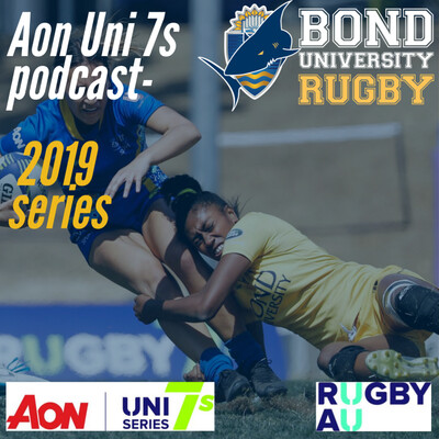 Bond University Aon Uni 7s podcast (2019 series)