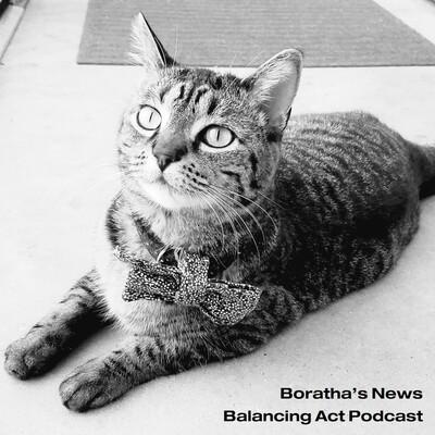 Boratha's News Balancing Act