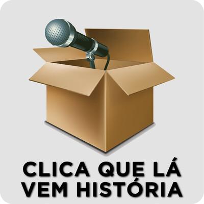 Clica que lá vem História – Rádio Online PUC Minas