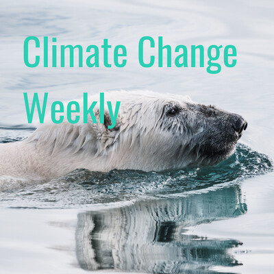 Climate Change Weekly