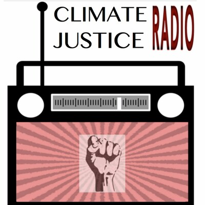 Climate Justice Radio