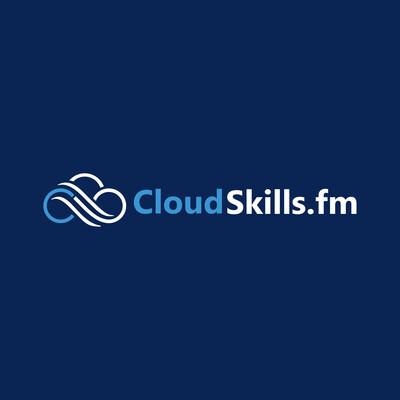 CloudSkills.fm