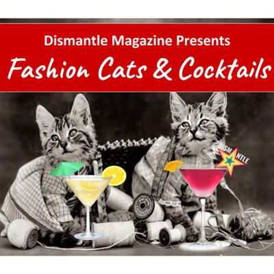 Fashion Cats & Cocktails