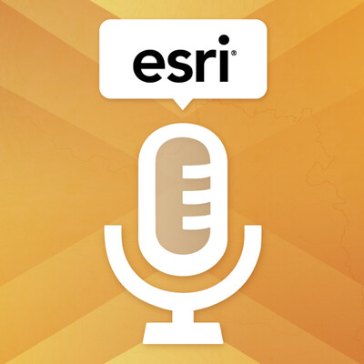 Esri Speaker Series Podcasts