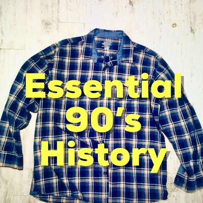 Essential 90s History