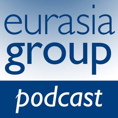 Eurasia Group Podcasts