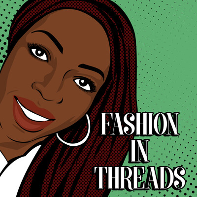 Fashion in Threads