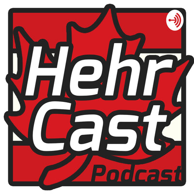 Hehr Cast - Kent Hehr's Podcast