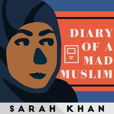 Diary of a Mad Muslim