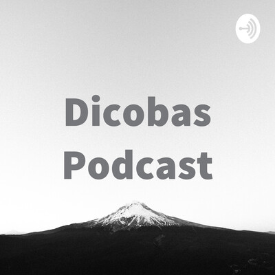 Dicobas Podcast