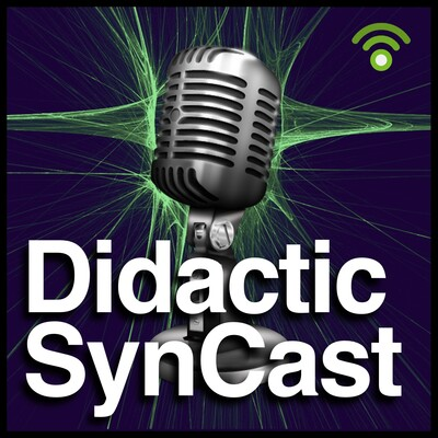 Didactic SynCast