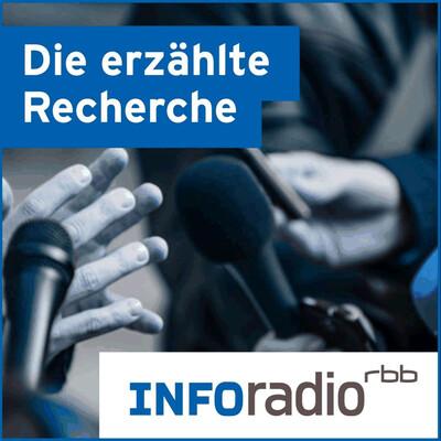 Die erzählte Recherche | Inforadio