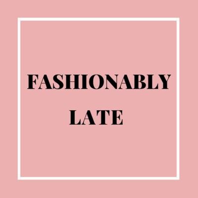 Fashionably Late Podcast