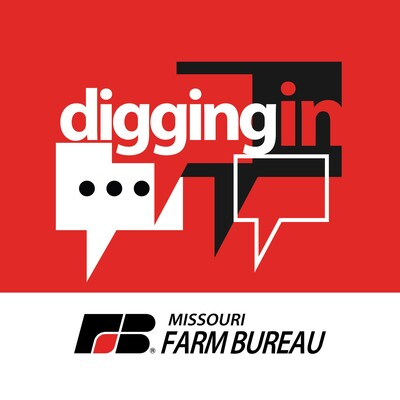 Digging In with Missouri Farm Bureau
