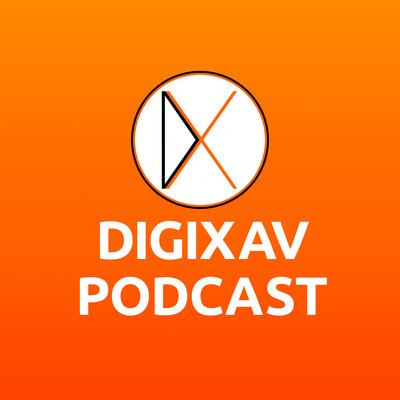 Digixav Podcast