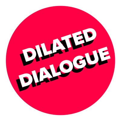 Dilated Dialogue