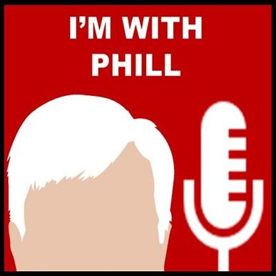 I'm With Phill