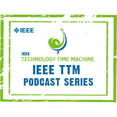 IEEE Technology Time Machine