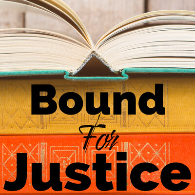 Bound For Justice