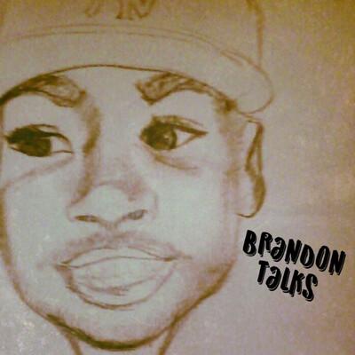 Brandon Talks