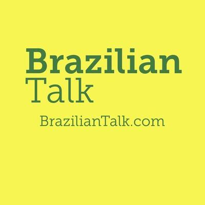 Brazilian Talk