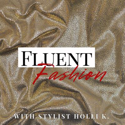 Fluent Fashion